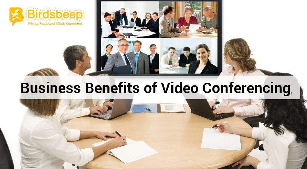 Business Benefits of Video Conferencing