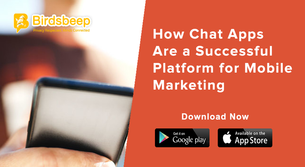 How Chat Apps Are a Successful Platform for Mobile Marketing